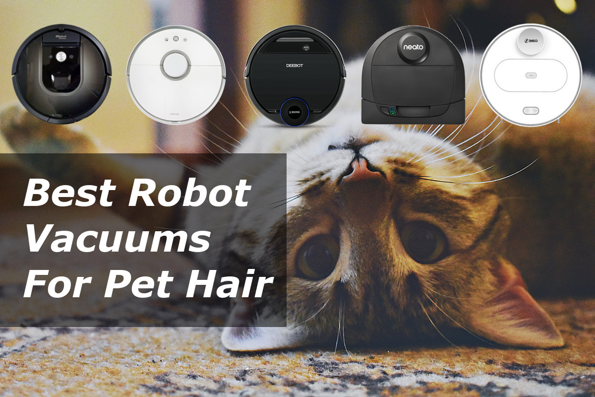 Top 10 Best Robot Vacuum Cleaners For Pet Hair